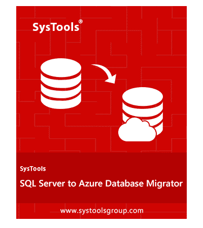 SysTools SQL to Azure Migrator